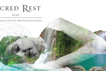 Sacred Rest 2020: The Healing Gift of Restorative Yoga, Sound healing and Yoga nidra.
