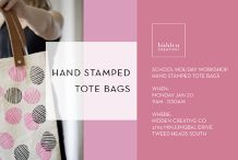 School Holiday Workshop - Hand Stamped Tote Bag