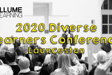 2020 Illume Learning Diverse Learners Conference -Launceston