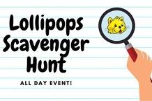 Lollipops Scavenger Hunt