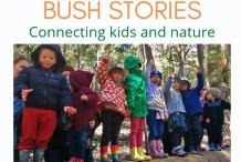 Bush Stories (2-5 yrs) - Aug 12