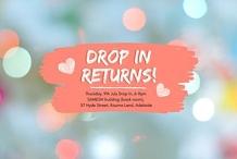 Drop In Returns!