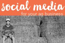 Social Media For Your Ag Business Online Workshop