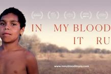 In My Blood It Runs -  Encore Screening - Mon 23rd March - Rosny Park
