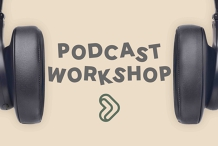 Podcasting Workshop (Feb 2020) - Woman & Queer Voices
