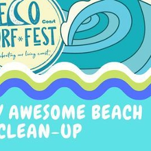 ECO SURF FEST Coffs By Nature - Turtley Awesome Beach Clean Up