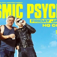 Cosmic Psychos at HQ Complex