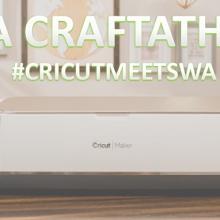 Cricut Craftathon WA