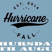 Hurricane Fall  Ain't Leaving Tour