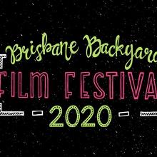 Brisbane Backyard Film Festival 2020