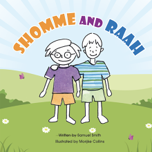 Shomme and Raah – The Little Book with a Big Message