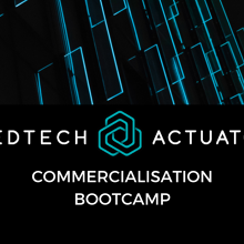 MedTech Actuator Commercialisation Bootcamp