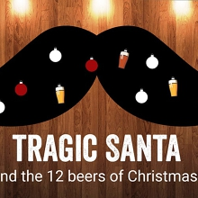 Tragic Santa and the 12 beers of Christmas