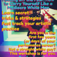 """Workshop: """"F@#king off the Fear"""""""