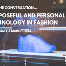 Purposeful & Personal Tech in Fashion