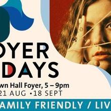 Foyer Fridays