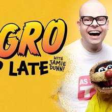 Agro Up Late! With Jamie Dunn