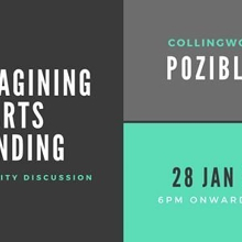 Reimagining Arts Funding: A Community Discussion
