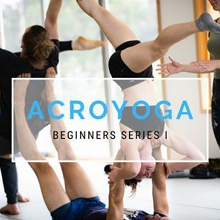 Acroyoga ~ 6 Week Beginner Series I