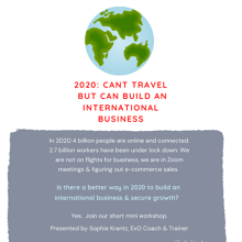 2020: Can't travel but can build an international business