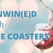 Unwin(e)d with the Coasters