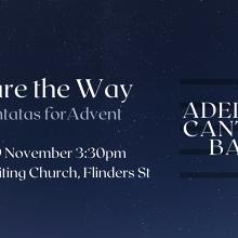 Adelaide Cantata Band - Prepare the Way