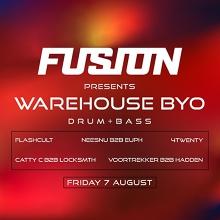 Fusion | Warehouse BYO Drum & Bass