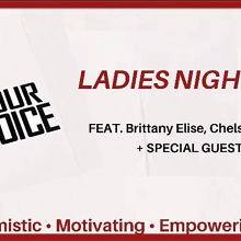RAISE YOUR VOICE - Ladies Night Out