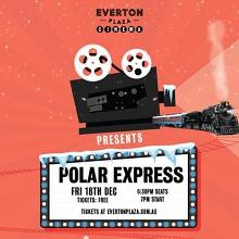 EP Outdoor Cinema Christmas Edition: Polar Express