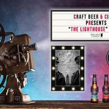 Craft Beer & Cinema | The Lighthouse – Palace Verona