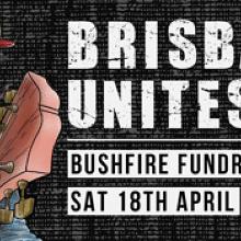 Brisbane Unites! A bushfire fundraiser