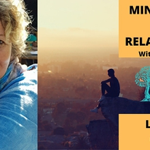 Mindfulness & Relationships With Glenda Irwin — 3 Hour Live Online Workshop