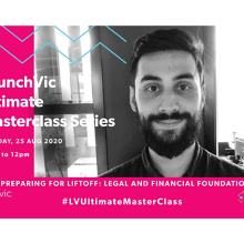 LaunchVic Ultimate Masterclass Series - Preparing for liftoff - legal and financial foundations by LUNA