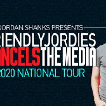 Friendlyjordies Cancels The Media