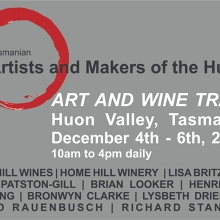 Tasmanian Artist and Makers of the Huon - Art and Wine Trail