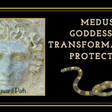 Medusa Goddess of Transformation and Protection