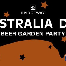 Australia Day Party - Bridgeway Beer Garden