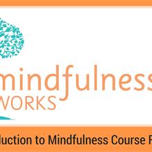 Murwillumbah – An Introduction to Mindfulness & Meditation 4 Week Course