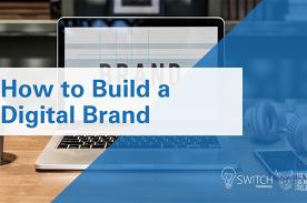 How to Build a Digital Brand | Launceston