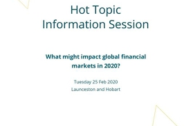 Hot Topic: Global Financial Markets Launceston