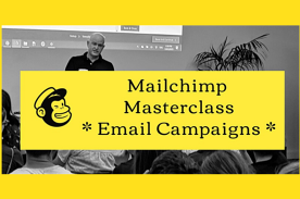 Mailchimp Masterclass - Email Campaigns