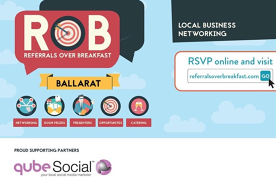 Online Edition: Ballarat - Referrals over Breakfast (RoB)