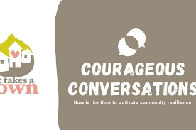 It Takes a Town: Courageous Conversations Morning Tea