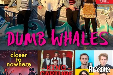 Dumb Whales, Closer To Nowhere, King Capture, The Reasons