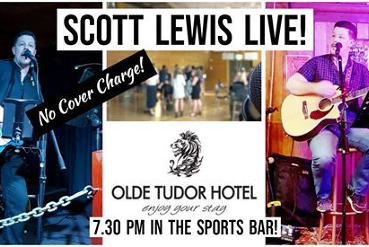 Scott Lewis Live and Acoustic Fridays at Olde Tudor Hotel