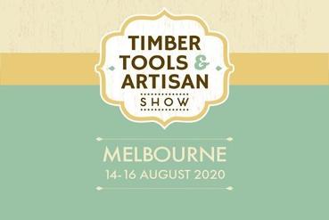 Melbourne - Timber Tools & Artisan Show