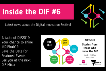 Inside The DIF #6: DIF2019 Accepting Events