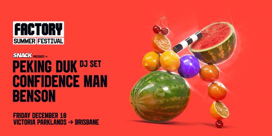 SNACK ft. Peking Duk [Brisbane]   Factory Summer Festival