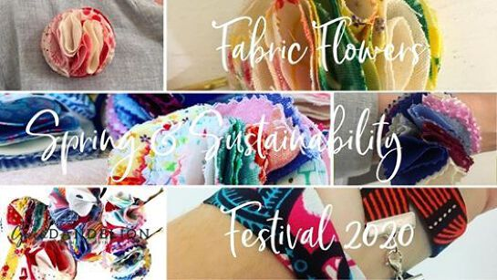 Fabric Flowers at the Spring and Sustainability Festival