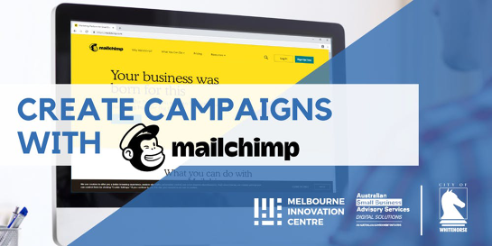 Create Marketing Campaigns with Mailchimp - Whitehorse